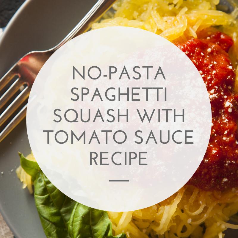 No-Pasta Spaghetti Squash with Tomato Sauce