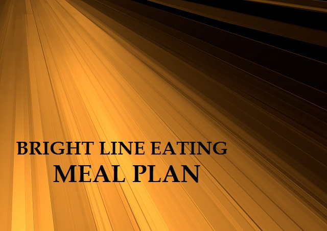 Bright Line Eating Meal Plan