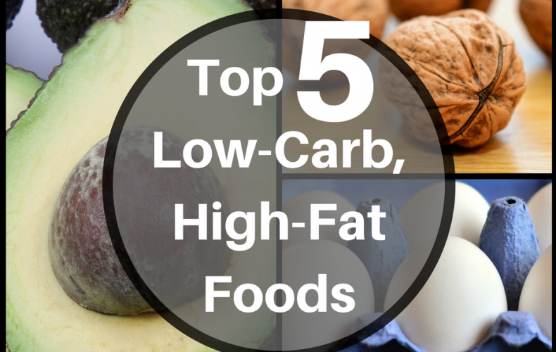 Top 5 Low-Carb, High-Fat Foods That You Can Easily Add To Your Daily Diet!