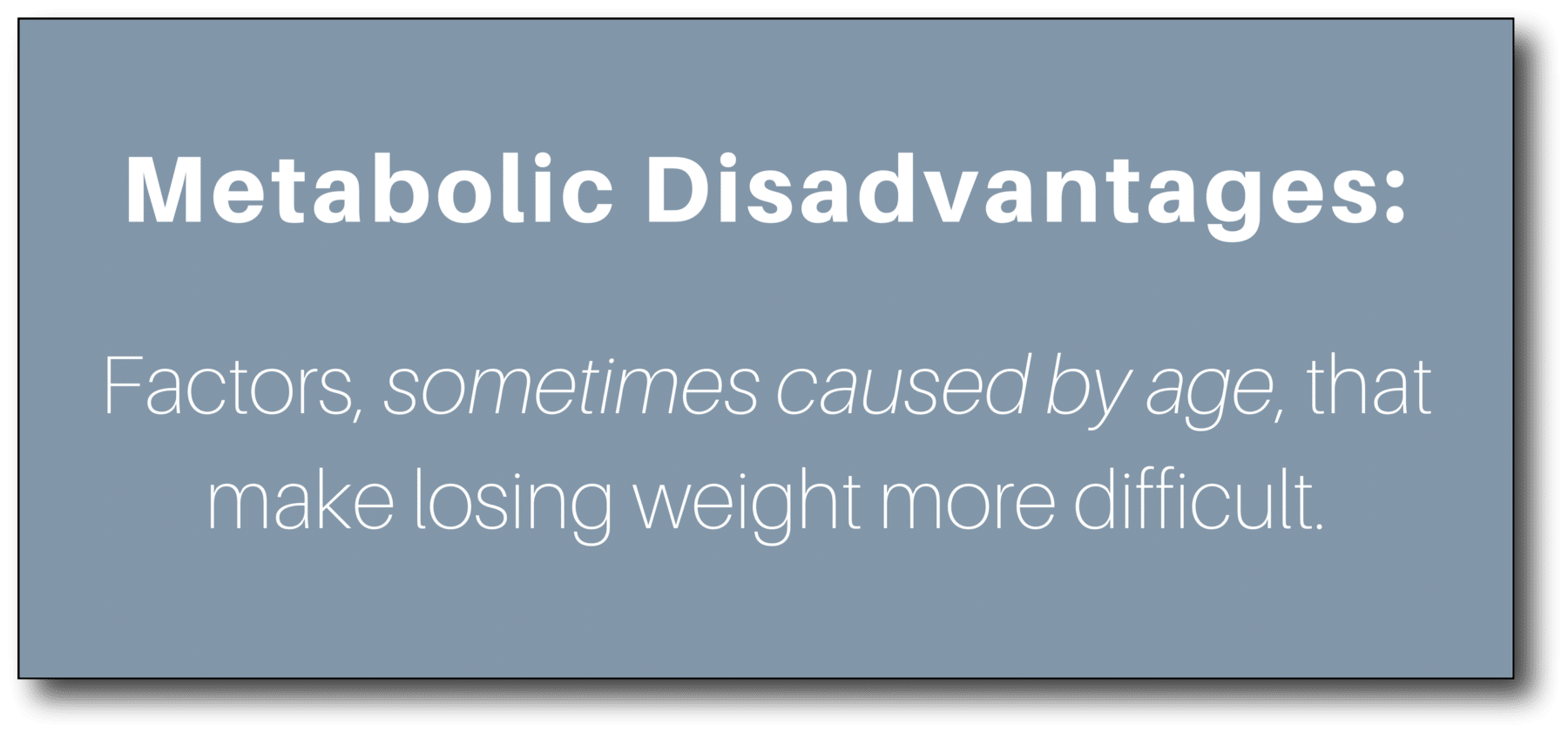 weight loss after 50 - metabolic disadvantages