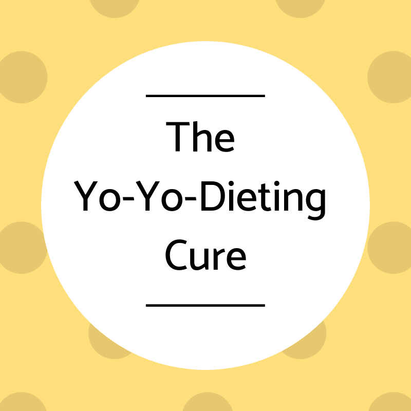The Yo-Yo-Dieting Cure