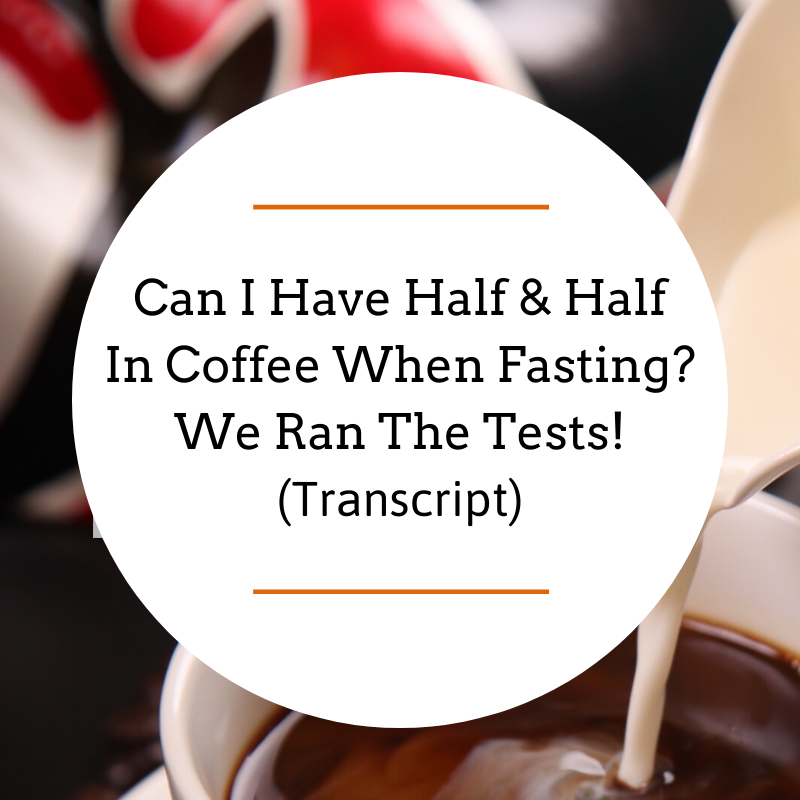 Can I Have Half & Half in Coffee When Fasting? We Ran the Tests!