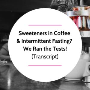sweetener break an intermittent fast- Feature Picture (1)